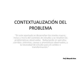 CONTEXTUALIZACIÓN DEL PROBLEMA