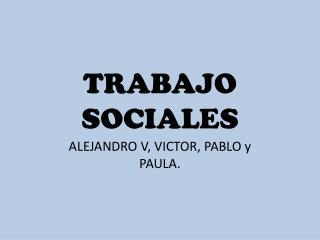 TRABAJO SOCIALES