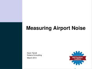 Measuring Airport Noise