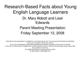 Research-Based Facts about Young                  English Language Learners