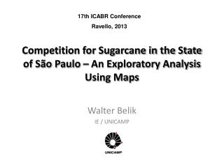 Competition for Sugarcane in the State of São Paulo – An Exploratory Analysis Using Maps