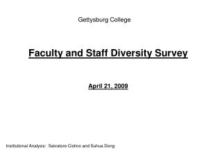 Faculty and Staff Diversity Survey   April 21, 2009