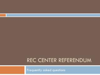 REC Center referendum