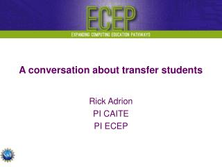A conversation about transfer students