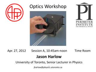 Optics Workshop