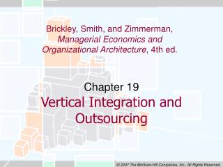 Chapter 19 Vertical Integration and Outsourcing