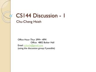 CS144 Discussion - 1