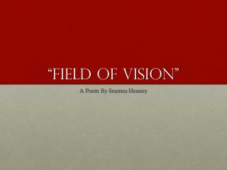 �Field Of Vision�