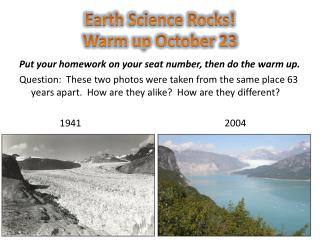 Earth Science Rocks! Warm up October 23