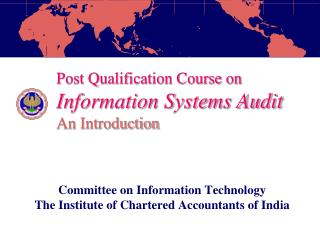 Post Qualification Course on Information Systems Audit An Introduction