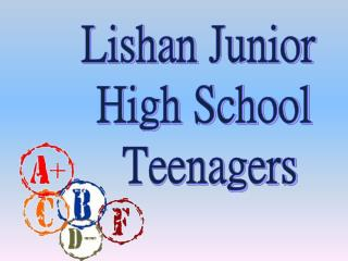 Lishan  Junior  High School  Teenagers