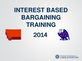 INTEREST BASED BARGAINING TRAINING