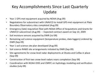 Key Accomplishments Since Last Quarterly Update