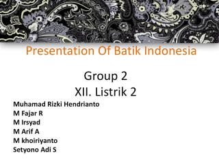 Presentation Of Batik  Indonesia