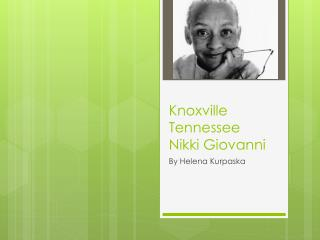 Knoxville Tennessee Nikki Giovanni