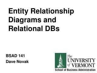 Entity Relationship Diagrams and Relational DBs