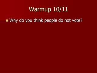 Warmup  10/11