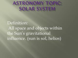 Astronomy Topic: Solar System