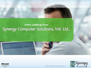 Warm Greetings From Synergy Computer Solutions, Intl. Ltd.,