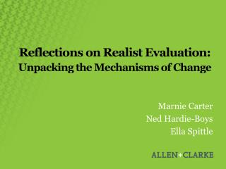 Reflections on Realist Evaluation: Unpacking the Mechanisms of Change