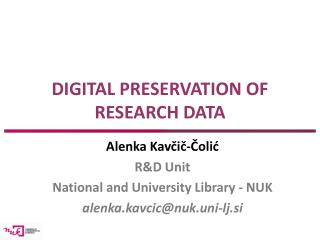 DIGITAL PRESERVATION OF RESEARCH DATA