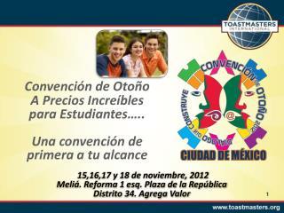 Convención de Otoño A Precios Increíbles para Estudiantes…..