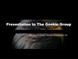 Presentation to The Goekin Group
