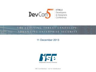 THE EVOLVING  THREAT LANDSCAPE:  ADVANCING ENTERPRISE SECURITY