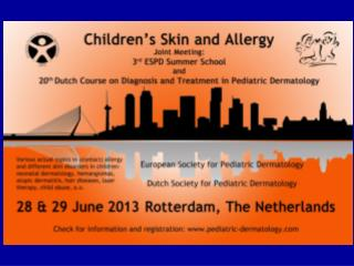 & 20th Course  Diagnosis & Therapy in Pediatric Dermatology Local organizing committee: