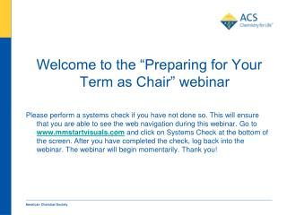 """Welcome to the """"Preparing for Your Term as Chair"""" webinar"""