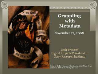 Grappling  with Metadata