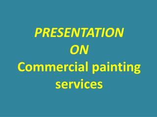 Commercial Painting Contractors Indiana