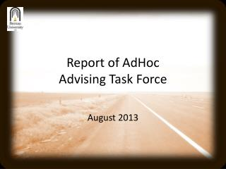 Report of  AdHoc Advising Task Force
