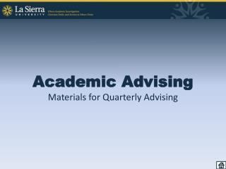 Academic Advising Materials for Quarterly Advising