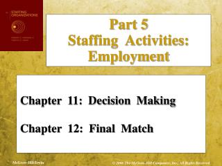 Chapter  11:  Decision  Making Chapter  12:  Final  Match