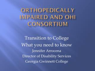 Orthopedically impaired and oHI consortium