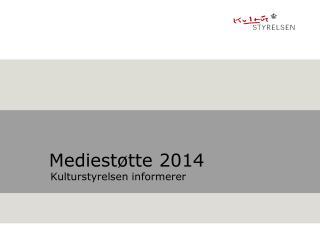 Mediestøtte 2014