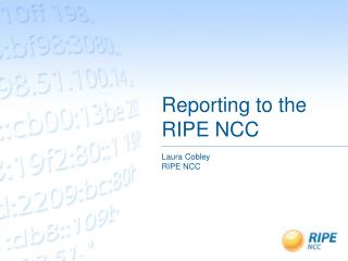 Reporting to the RIPE NCC