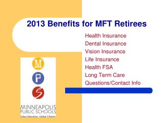 2013 Benefits for MFT Retirees