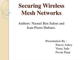 Securing Wireless Mesh Networks