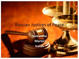 Russian Justices of Peace