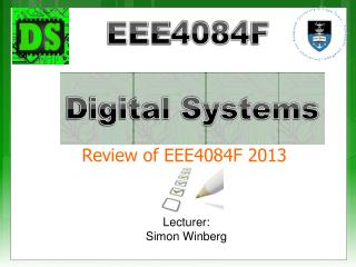 Review of EEE4084F  2013