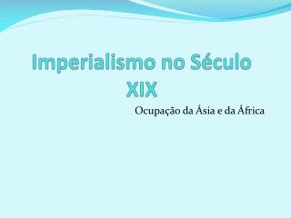 Imperialismo no Século XIX