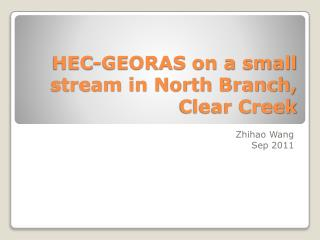 HEC-GEORAS on a small stream in North Branch, Clear Creek
