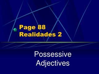 Page 88 Realidades 2
