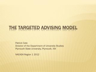 The Targeted Advising Model