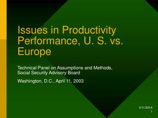 Issues in Productivity Performance, U. S. vs. Europe