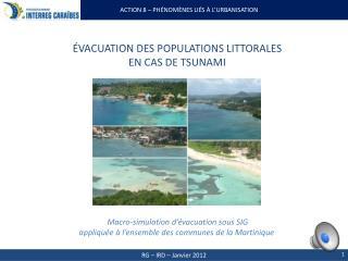 évacuation  des populations  littorales en  cas  de tsunami
