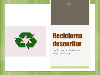 Reciclarea deseurilor