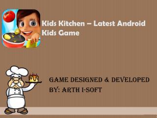 Kids Kitchen - Best Cooking Game